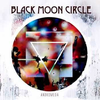 Black Moon Circle - Andromeda (2014)