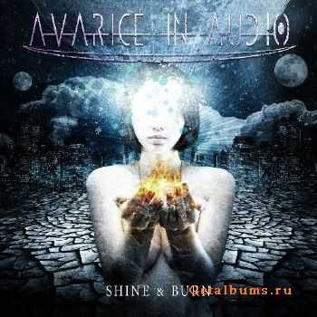 Avarice In Audio - Shine & Burn (2014) [2CD]