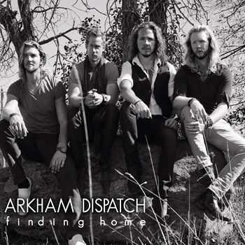 Arkham Dispatch - Finding Home (2013)
