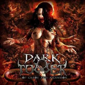 Dark Tower - ...Of Chaos And Ascension (2013)