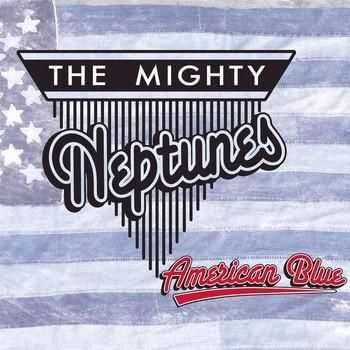 The Mighty Neptunes - American Blue (2015)