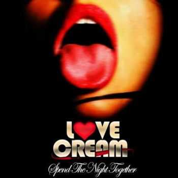 Love Cream - Spend The Night Together (EP) 2013