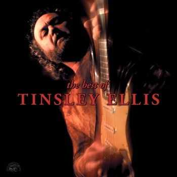Tinsley Ellis - The Best Of Tinsley Ellis (2014)