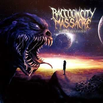 Raccoon City Massacre  - Dimensions (2015)