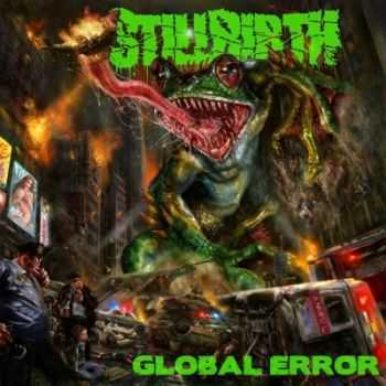 Stillbirth - Global Error (2015)