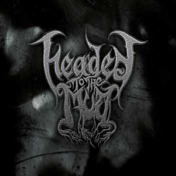 Headed To The Mud - Expect The Hearse (2014)