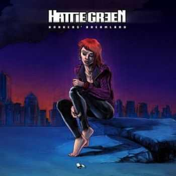 Hattie Green - Bankers' Dreamland (2014)