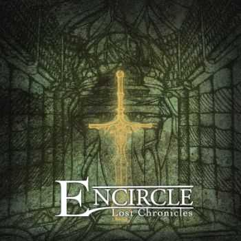 Encircle - Lost Chronicles (2015)