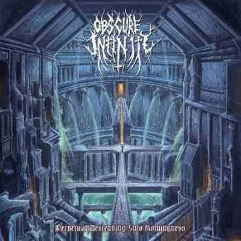 Obscure Infinity - Perpetual Descending Into Nothingness (2015)