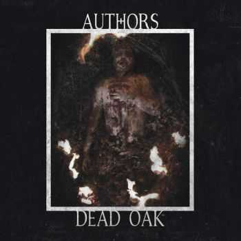 Authors  - Dead Oak (EP) (2015)