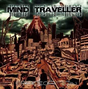 Mind Traveller - Eradication (2014)