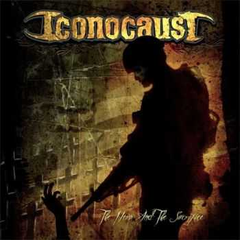 Iconocaust  - The Hero And The Sacrifice (EP) (2014)