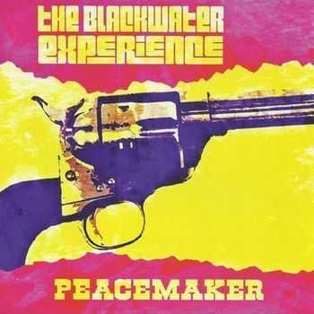 The Blackwater Experience - Peacemaker (2015)