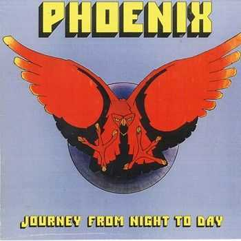 Phoenix - Journey From Night to Day (1979)