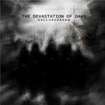 ObscureDream - The Devastation Of Dawn (2014)