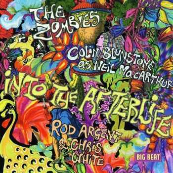 The Zombies/Neil MacArthur/Rod Argent & Chris White - Into The Afterlife (2007)