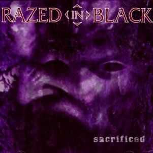 Razed in Black - Sacrificed (1999)