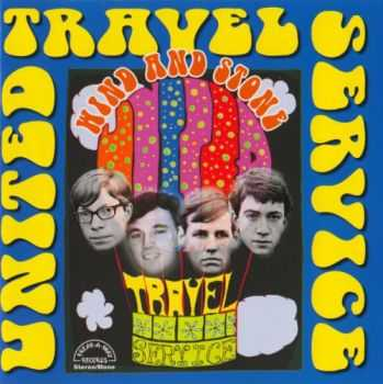 United Travel Service - Wind and Stone (1967-1970) (2010)