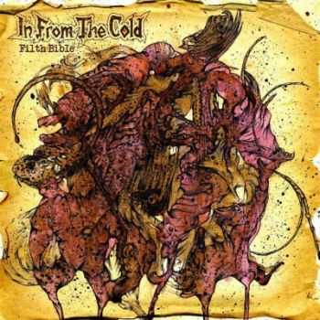 In From The Cold - Filth Bible (2015)