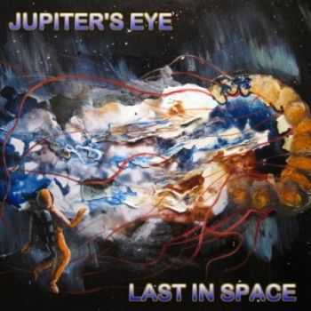 Jupiter's Eye - Last In Space (EP) 2013