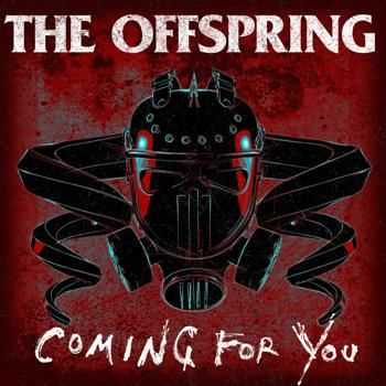 The Offspring - Coming for You (Single) (2015)