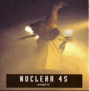 Nuclear 45 - Aseptic (1995)