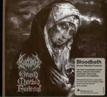 Bloodbath - Grand Morbid Funeral (Limited Edition) (2014) (Lossless)