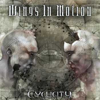 Wings In Motion - Cyclicity (2014) (Lossless)