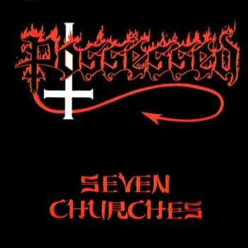 POSSESSED - Seven Churches(1985) LOSSLESS