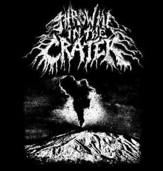 Throw Me In The Crater - s/t (2013)