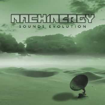 Machinergy - Sounds Evolution (2014) [LOSSLESS]