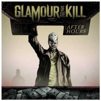 Glamour of the Kill - After Hours (EP) (2014)