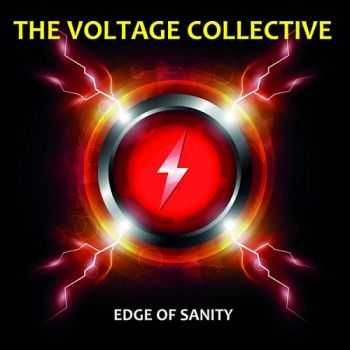 The Voltage Collective - Edge of Sanity (2015)
