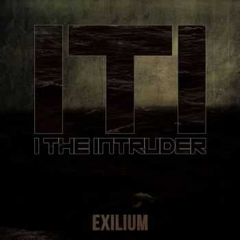 I The Intruder - Exilium (EP) [2015]