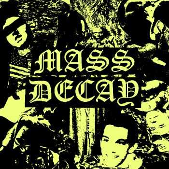 MASS DECAY - DEMO (2015)
