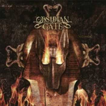 Obsidian Gate - Whom The Fire Obeys (2014) (Lossless)