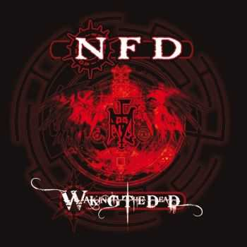 NFD - Waking The Dead (2014)