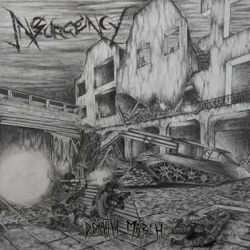 Insurgency - Death March(ep 2014 )  LOSSLESS+MP3