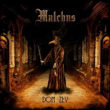 Malchus - Dom Zly (2014)