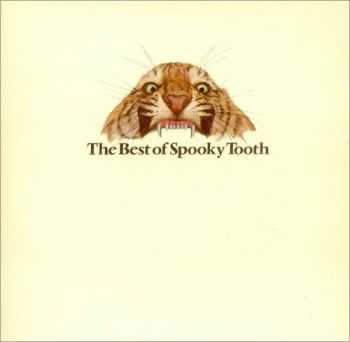 Spooky Tooth - The Best Of Spooky Tooth (1975)