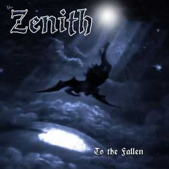 The Zenith - To The Fallen (2014)