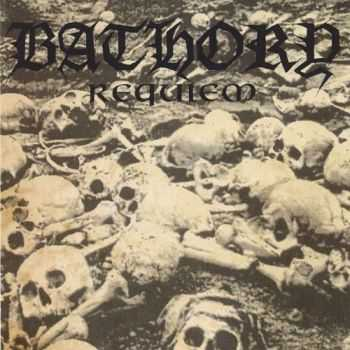 Bathory - Requiem (1994) [LOSSLESS]
