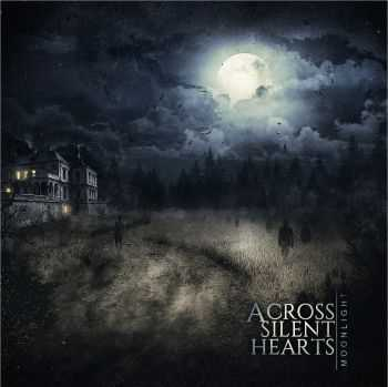 Across Silent Hearts - Moonlight (2015)