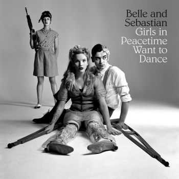 Belle and Sebastian - Girls in Peacetime Want to Dance (Japan Edition) (2015)