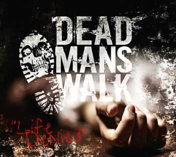 Dead Man's Walk - Life Denied (EP) (2014)