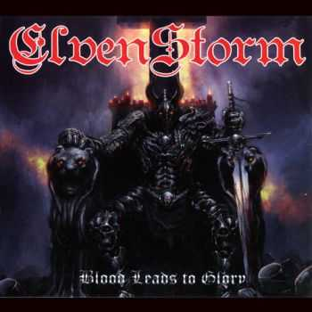 Elvenstorm - Blood Leads To Glory (2014) (Lossless)