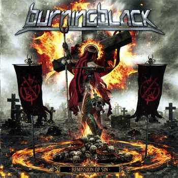 Burning Black - Remission Of Sin (2014) (Lossless)