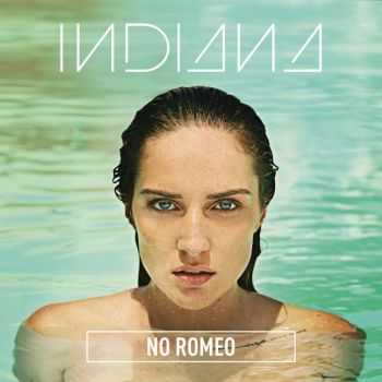 Indiana – No Romeo (Deluxe Version) (2015)