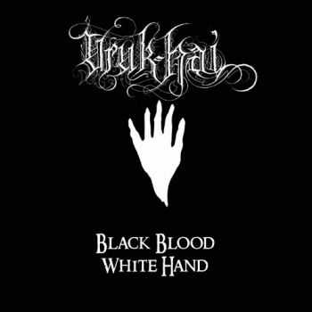 Uruk-Hai - Black Blood, White Hand (2010) [LOSSLESS]