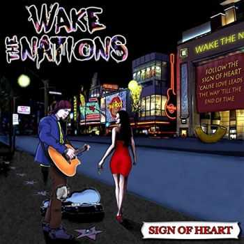 Wake The Nations - Sign Of Heart (2015)